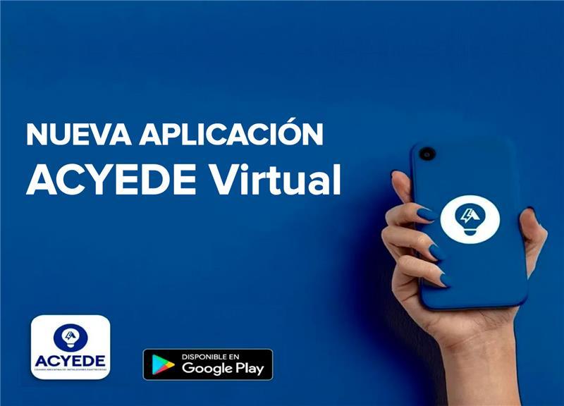 ACYEDE presentó su nueva app para teléfonos Android